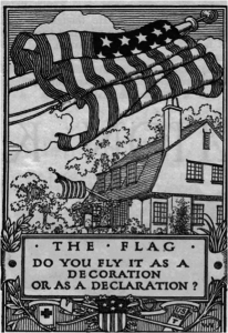 The Flag. Do you fly it as a decoration or as a declaration?
